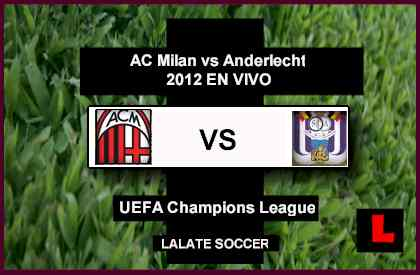 AC Milan vs. Anderlecht 2012 Deliver Group Debut in Champions