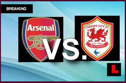 Arsenal vs. Cardiff City 2014 Prompts EPL Table Score Battle Today live score results channel today game