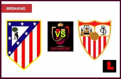 en vivo live score results Atlético Madrid vs. Sevilla 2013 Battles in Copa del Rey Semifinals