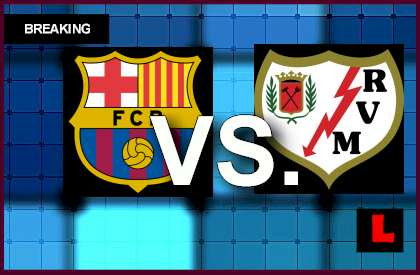 Barcelona vs. Rayo Vallecano 2014 Delivers Primera Score Struggle en vivo live score results today