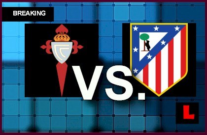 Image Result For Vivo Atletico Madrid Vs Celta Vigo En Vivo When