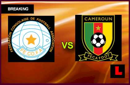 en vivo live score results today Congo vs. Cameroon 2013 Battles in CAF Today