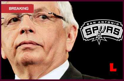 David Stern $250,000 Fine for Spurs Prompts NBA Criticism