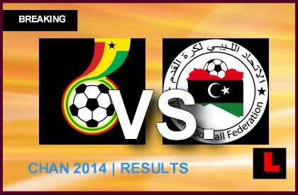مشاهدة مبارة ليبيا وغانا اليوم Ghana-vs-Libya-2014-