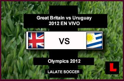 Great Britain vs. Uruguay 2012: Ramirez, Lodeiro Seek Olympics Win