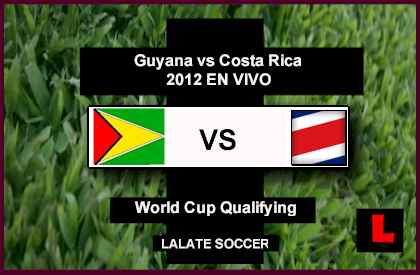 Guyana vs Costa Rica 2012 Prepare for Critical Ranking