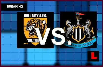 Hull City vs. Newcastle United 2014 Delivers Score Showdown live score results channel today game