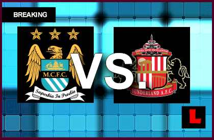 Manchester City vs. Sunderland 2014 Score Prompts EPL Table Battle live score english premier league soccer football