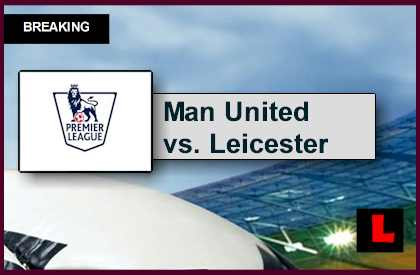 Image Result For Vivo Manchester United Vs Leicester City En Vivo Today