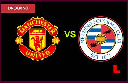 man united vs reading