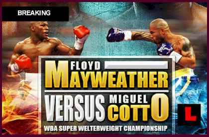 Mayweather vs. Cotto Boxing Fight Tonight  what time does the mayweather fight start tonight