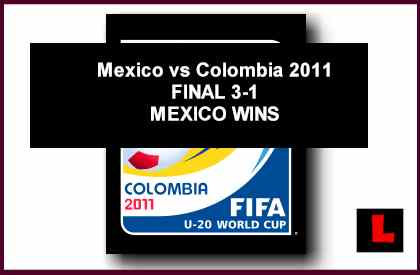 Mexico vs Colombia 2011: U-20 World Cup Showdown Expected to Be Historic