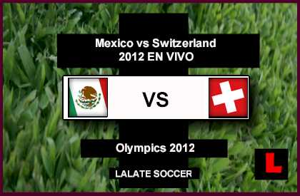Mexico vs. Switzerland Olympics 2012: Dos Santos Dominates Group B Action 