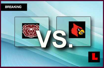 Missouri State vs. Louisville 2013 Delivers Score Battle Today
