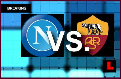 Napoli vs. Roma 2014 Score Heats up Coppa Italia Results live score results en vivo