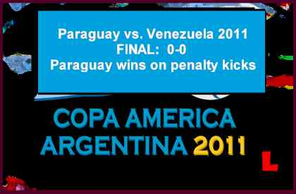 Paraguay vs. Venezuela 2011 Copa America Rivalry Gets Renewed