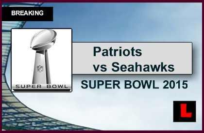 Patriots vs Seahawks 2015 Score Ignites Super Bowl Game Today