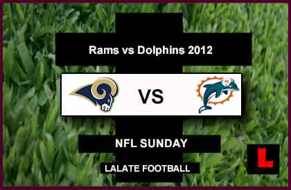 score live Rams vs Dolphins 2012: Sam Bradford Faces Ryan Tannehill