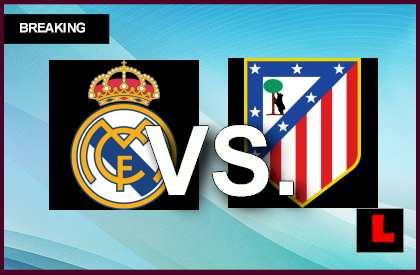 Real Madrid vs. Atletico Madrid 2014 Prompts Copa Del Rey Score Battle  en vivo live score results today