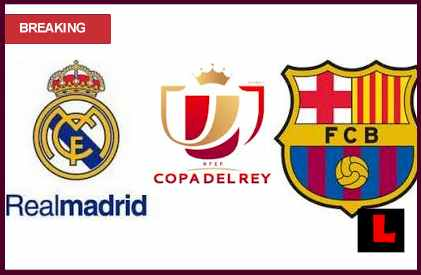 en vivo live score results Real Madrid vs. Barcelona 2013 Qualifies for Copa Del Rey Semifinals