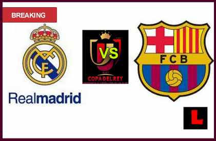 en vivo live score results Real Madrid vs Barcelona 2013 Battle in Copa Del Rey Semifinals
