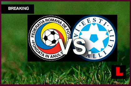 Romania vs Estonia 2013 Score to Determine Group B Qualifier en vivo live score results today