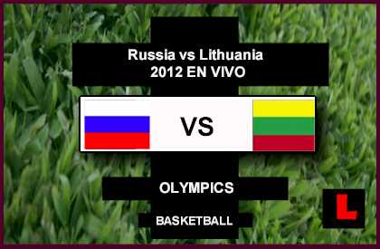 Russia vs Lithuania 2012 Battle in Olympics Quarterfinals Basketball