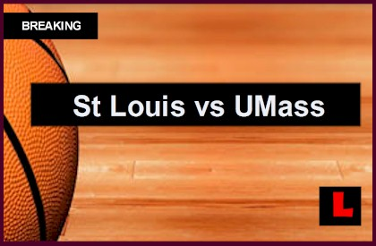 St Louis vs. Massachusetts 2014: UMass Leads Score at Halftime live score results channel today game college basketball ap top 25