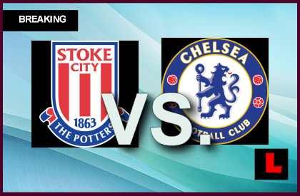 Stoke City vs. Chelsea 2013 Ignites Soccer Score Battle live score results channel today game
