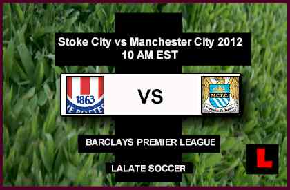 live score Stoke City vs Manchester City 2012: Carlos Tévez Battles in Showdown