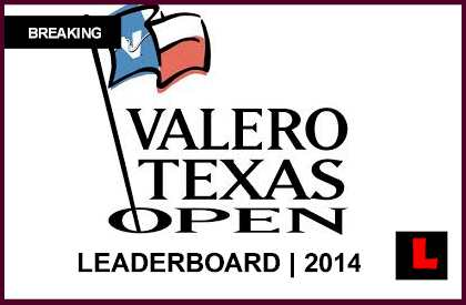 Valero Texas Open Leaderboard 2014 Prompts Live Score Results Today