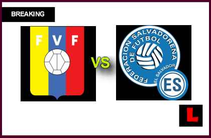 en vivo live score results tongith Venezuela vs. El Salvador 2013: Gonzalez, Martinez Score Late