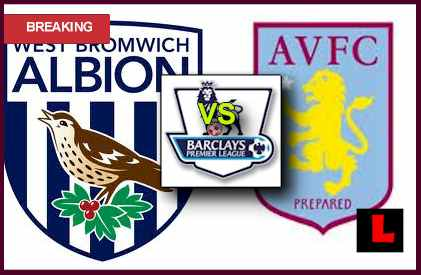 score live lineup West Brom Albion vs. Aston Villa 2013 Struggle for Improved Rankings