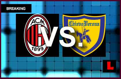 AC Milan vs. Chievo 2014 Score Prompts Showdown Today en vivo live score results soccer