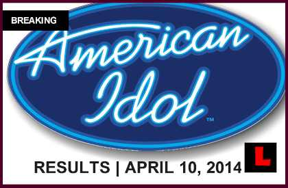 American Idol 2014 Results Last Night April 10: Who Was Sent Home