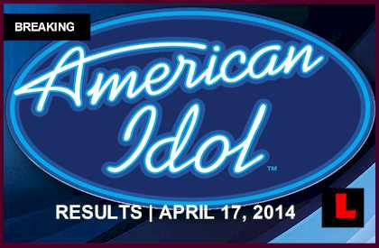 American Idol 2014 Results Tonight Prompt Elimination Prediction for 4/17/14 april 17, 2014