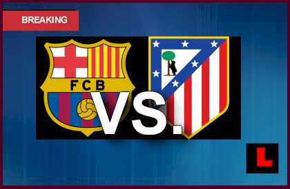 barca vs atletico today
