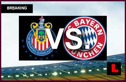 Bayern Munich vs Guadalajara 2014 Score En Vivo Prompts Soccer Friendly