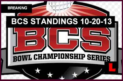 BCS Standings College Football 2013: October 20, 2013 Rankings Revealed tonight 10-20-13 week eight