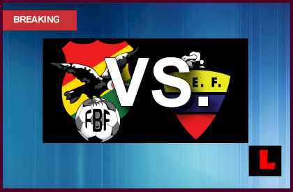 Bolivia vs. Ecuador 2013 Prompts Copa Mundial Qualifier en vivo live score results today