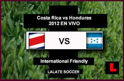 Costa Rica vs. Honduras 2012 Battle in International Friendly