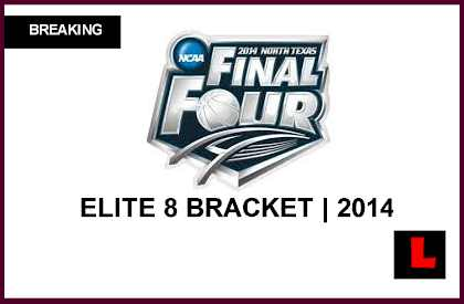 Elite 8 Bracket 2014: NCAA college Basketball Schedule Gets Dayton, Wisconsin live score results eight