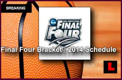 Final Four Bracket 2014 Schedule Set: Florida vs UConn, Wisconsin vs Kentucky college basketball printable