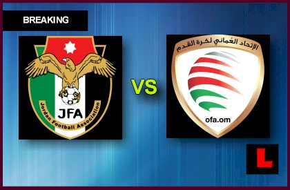 Jordan vs. Oman 2013 Prompts AFC Showdown Today en vivo live score results today world cup