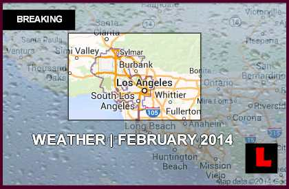Los Angeles Rain Weather Forecast Today February 2014 Fuels Mudslides
