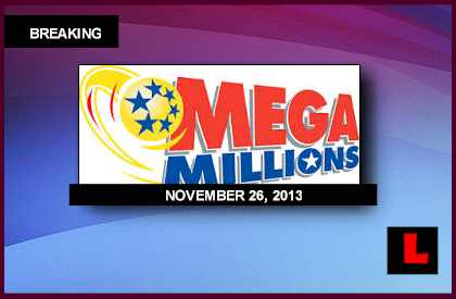 Mega Millions Winning Numbers November 26, 2013 11-26-13 Prompts Huge Results Tonight