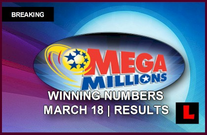 Mega Millions Winning Numbers March 18, 2014 3/18/14 Results Tonight Reach $400M