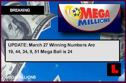 Mega Millions Winning Numbers March 27 Grow to Record Value