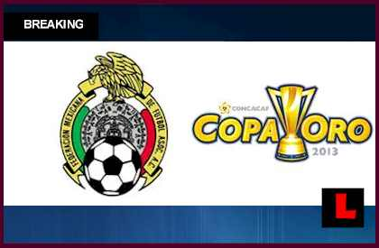 Mexico Copa Oro 2013 Soccer Game Today: Score Results Advances Team