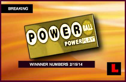 Powerball Winning Numbers February 15, 2014 Deliver Big Results Tonight 2014 2-15-14